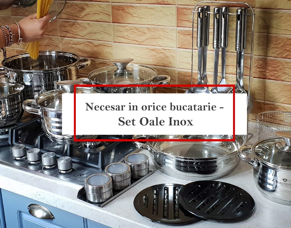 Necesar în orice bucătărie - Set oale inox
